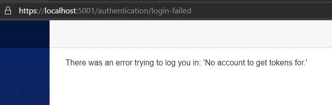 Blazor WASM Identity: There was an error trying to log you in: 'No account to get tokens for.'